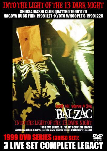 画像1: INTO THE LIGHT OF THE 13 DARK NIGHT 1999 DVD SERIES: 3 LIVE SET COMPLETE LEGACY 3枚組仕様 (1)